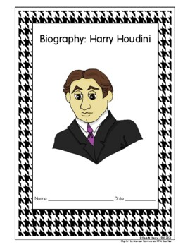 Harry Houdini Biography and Biography Writing Pack