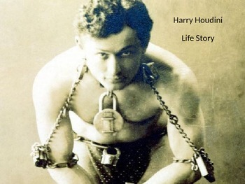 Harry Houdini - Power Point full life story famous escapes review pictures