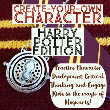 Harry Potter Character Creation - Help Students Picture Themselves at Hogwarts!