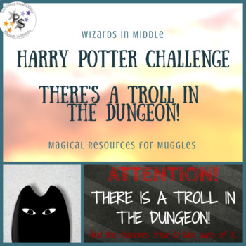 Harry Potter Classroom Challenge - There's a Troll in the Dungeon!