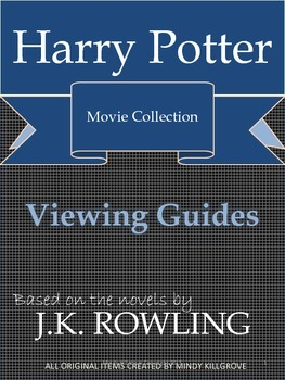 Harry Potter Film Collection: Viewing Guides