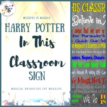 Harry Potter In This Classroom Sign