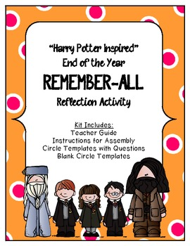 """Harry Potter Inspired"" End of the Year REMEMBER-ALL Reflection Activity"