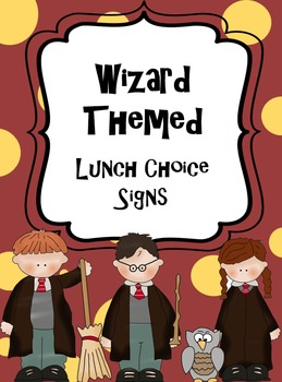 Wizard Lunch Clip Choice and Attendance Signs