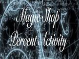 Harry Potter Magic Shop Percent Activity