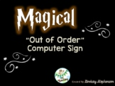 Harry Potter Out of Order Computer Signs