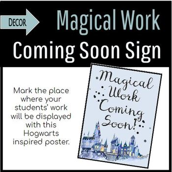 Harry Potter Style Work Coming Soon Sign