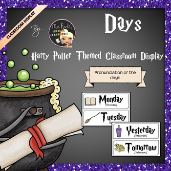 Harry Potter Themed Classroom Display -  Days