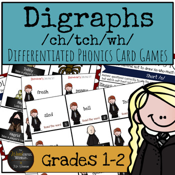 Harry Potter Themed Classroom - Digraphs /ch/tch/wh/ Phonics Card Games