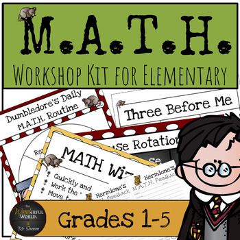 Harry Potter Themed Classroom -  M.A.T.H. Workshop Poster Set for Grades 1-6
