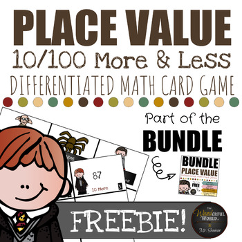 Harry Potter Themed Classroom - FREEBIE! - 10 & 100 More/Less Card Game