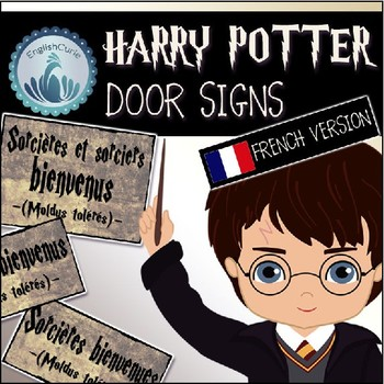 Harry Potter Door Signs (FRENCH VERSION) & Harry Potter Door Signs (FRENCH VERSION) by EnglishCurie | TpT