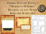 "Harry Potter Themed ""Wanted Wizard"" Student of the Week Bu"