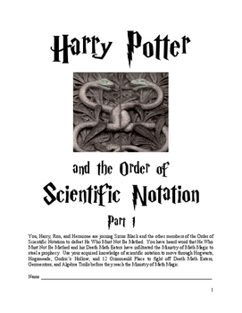 Harry Potter and he Order of Scientific Notation Parts 1 and 2