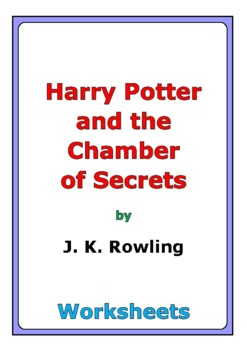 """Harry Potter and the Chamber of Secrets"" worksheets"