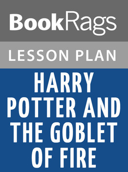 Harry Potter and the Goblet of Fire Lesson Plans