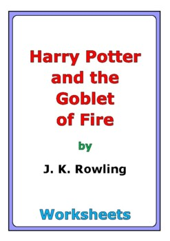"""Harry Potter and the Goblet of Fire"" worksheets"