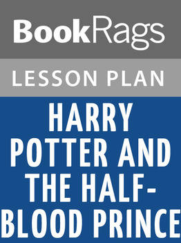 Harry Potter and the Half-Blood Prince Lesson Plans