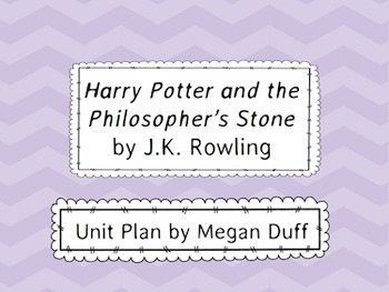 Harry Potter and the Philosopher's Stone Unit Plan