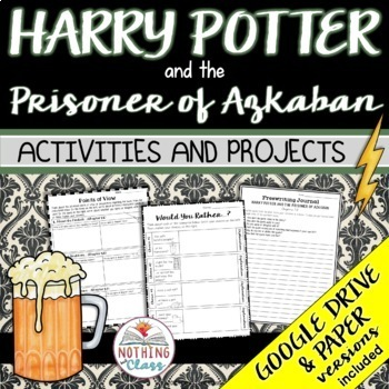 Harry Potter and the Prisoner of Azkaban: Reading Response Activities & Projects