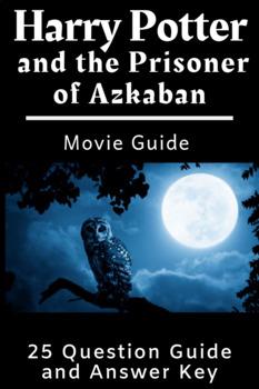 Harry Potter and the Prisoner of Azkaban Movie Guide
