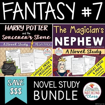 Harry Potter and the Sorcerer's Stone & The Magician's Nephew Novel Study Bundle