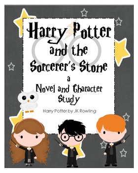 Harry Potter and the Sorcerer's Stone a Novel and Character Study