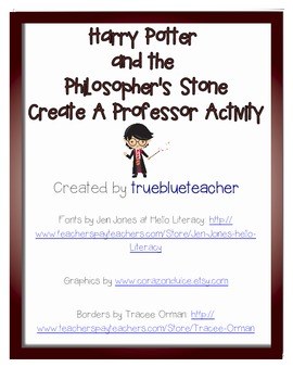 Harry Potter and the Sorceror's Stone Create~A~Professor Project and Activity