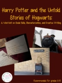 Harry Potter and the Untold Stories of Hogwarts: A Mini-Unit