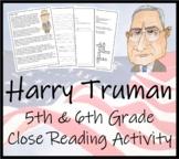Harry S. Truman 5th & 6th Grade Close Reading Activity