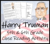 Harry S. Truman 5th & 6th Grade Close Reading Activity