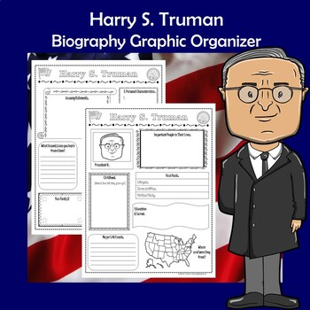 Harry S. Truman President Biography Research Graphic Organizer
