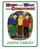 Harry and Willy and Carrothead-Comprehension Worksheet