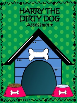Harry the Dirty Dog- Story Elements Assessment