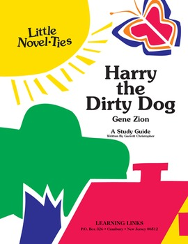 Harry the Dirty Dog - Little Novel-Ties Study Guide