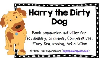 Harry the Dirty Dog (Speech/Language Activities)