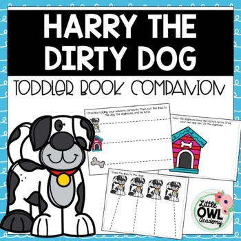 Harry the Dirty Dog Toddler Curriculum