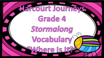 "Hartcort Journeys 4th Grade Stormalong Vocabulary ""Where Is It?"" Game"
