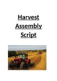 Harvest Assembly Script