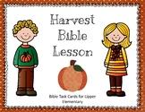 Harvest Bible Lesson Task Cards for Upper Elementary