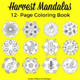 Harvest Coloring Book: Autumn Mandalas