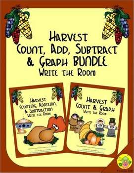 Harvest Count, Add, Subtract & Graph: Write the Room BUNDLE