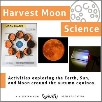 Harvest Moon Science - Fall/ Autumn STEM Activities