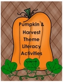 Harvest-Pumpkin Literacy Activities