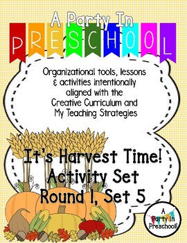 Harvest- Teaching Materials based on My Teaching Strategies, Round 1 Set 5