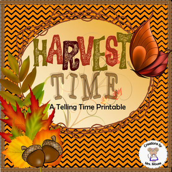 Math-Time to 5 minutes - Harvest Time Task Cards