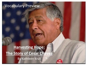 Harvesting Hope:  The Story of Cesar Chavez Vocabulary Preview