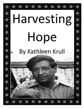 Harvesting Hope by Kathleen Krull - Imagine It 6th grade