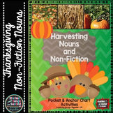 Harvesting Nouns and Non-Fiction-Anchor and Pocket Chart Thanksgiving Activities