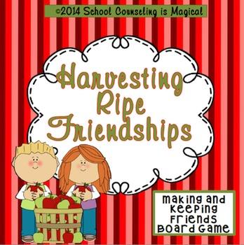 Harvesting Ripe Friendships